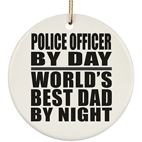 Police Officer by Day World's Best Dad by Night - Circle Ornament Christmas Tree Ceramic Decor-ation - Gift for Father Dad from Daughter Son Mother's Father's Day Birthday Anniversary]()