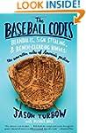 The Baseball Codes: Beanballs, Sign S...