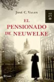 img - for El Pensionado de Neuwelke book / textbook / text book
