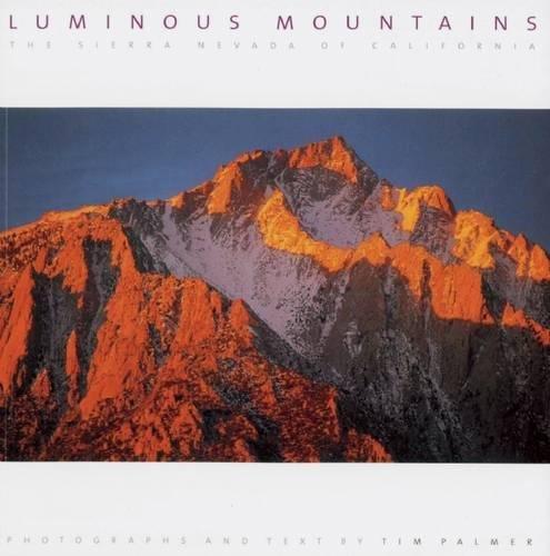 Luminous Mountains: The Sierra Nevada of California