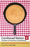 Cornbread Nation 4: The Best of Southern Food Writing (Cornbread Nation Ser.)
