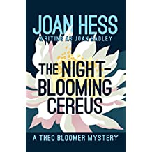 The Night-Blooming Cereus (The Theo Bloomer Mysteries)