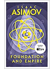 Foundation and Empire: The greatest science fiction series of all time, now a major series from Apple TV+ (The Foundation Trilogy, Book 2)