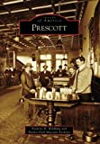 Prescott   (AZ)  (Images of America)