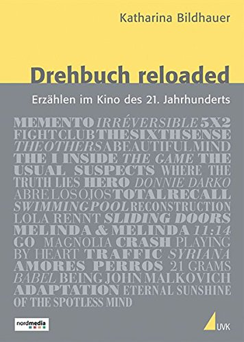 drehbuch-reloaded-erzhlen-im-kino-des-21-jahrhunderts