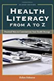 Health Literacy from A to Z, Helen Osborne, 1449600530