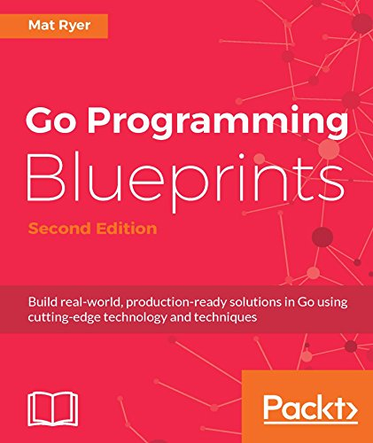 Go Programming Blueprints - Mat Ryer