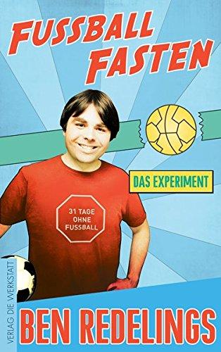 Fußball-Fasten: Das Experiment