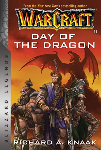 Warcraft: Day of the Dragon: Blizzard Legends (Warcraft: Blizzard Legends)