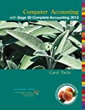 Computer Accounting with Sage 50 Complete Accounting 2013, Carol Yacht, 0077738446