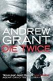 Die Twice (David Trevellyan Thriller 2)