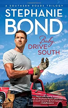 Baby, Drive South 0778329445 Book Cover