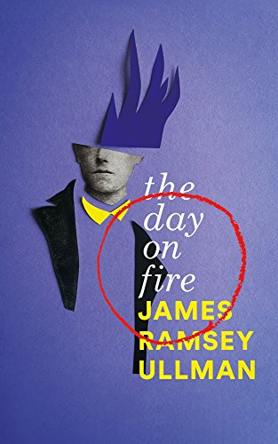 The day on fire a novel suggested by the life of arthur rimbaud the day on fire a novel suggested by the life of arthur rimbaud valancourt fandeluxe Choice Image