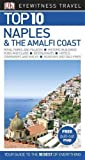 Top 10 Naples and the Amalfi Coast (DK Eyewitness Travel Guide)