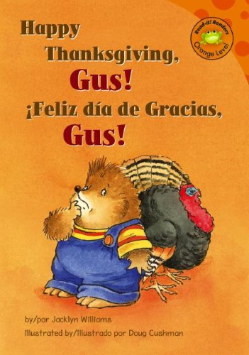 Download Feliz Dia De Gracias, Gus! / Happy Thanksgiving, Gus! Interactive (Read-It! Readers en Espanol) (English and Spanish Edition) ebook