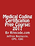 img - for Medical Coding Certification Prep Course: 2017 book / textbook / text book