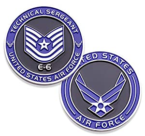 Air Force Technical Sergeant E6 Challenge Coin! United States Air Force Tech Sergeant Rank Military Coin. E-6 USAF Challenge Coin! Designed by Military Veterans - Officially Licensed Product! by Coins For Anything Inc