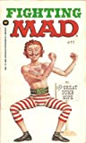 Fighting Mad, Mad Magazine Editors, 0446888729