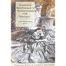Florence Nightingale's Suggestions for Thought: Collected Works of Florence Nightingale, Volume 11