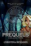 The Geneva Project: Prequels Collection