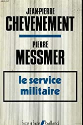 Le service militaire (Face a face) (French Edition)