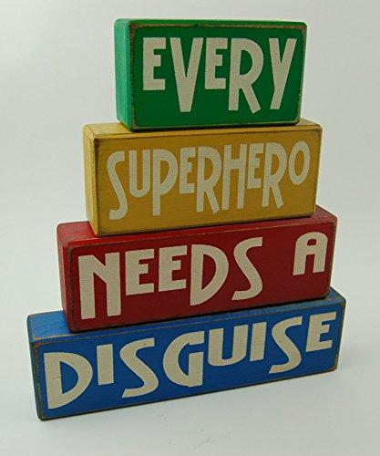 Every Superhero Needs A Disguise