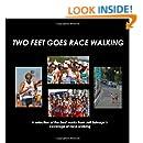 Two Feet Goes Race Walking