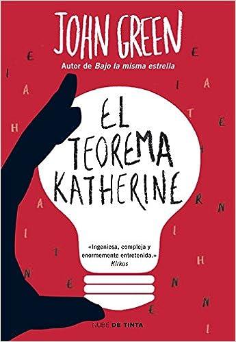 El teorema Katherine (Nube de Tinta): Amazon.es: Green, John ...