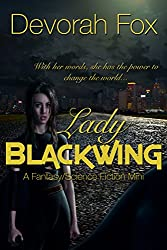 Lady Blackwing: A Fantasy/Science Fiction Mini