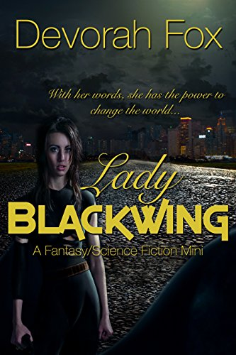Lady Blackwing by Devorah Fox