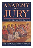 Anatomy of a Jury, Seymour Wishman, 0812912608