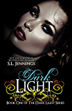 Dark Light (The Dark Light Series Book 1) (English Edition)