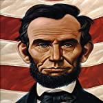 Abe's Honest Words: The Life of Abraham Lincoln | Doreen Rappaport