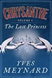 img - for The Lost Princess: Chrysanthe Vol. 1 book / textbook / text book