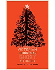 The Valancourt Book of Victorian Christmas Ghost Stories