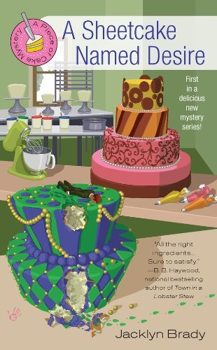 A Sheetcake Named Desire (A Piece Of Cake Mystery Book 1)