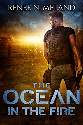 The Ocean in the Fire by [Meland, Renee N.]