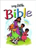 My Little Bible, Stephanie M. Britt, 1400306477