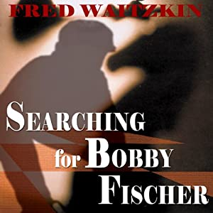 Searching for Bobby Fischer Audiobook