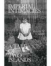 Imperial Intimacies: A Tale of Two Islands