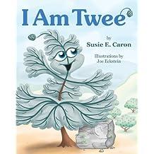 I Am Twee' by Susie Caron (2013-08-27)