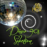 Disco 90's Selection: 50 Hits