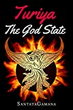 Turiya - The God State