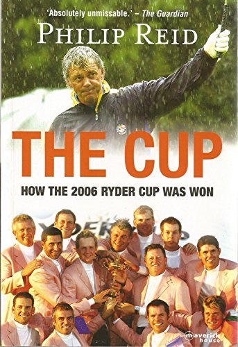 2006 Ryder Cup - The Cup: How The 2006 Ryder Cup Was Won
