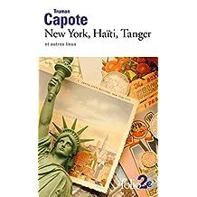 New York, Haïti, Tanger et autres lieux (Folio 2€)