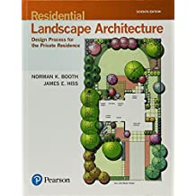 Residential Landscape Architecture: Design Process for the Private Residence (7th Edition)