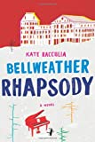 Bellweather Rhapsody, Kate Racculia, 0544129911
