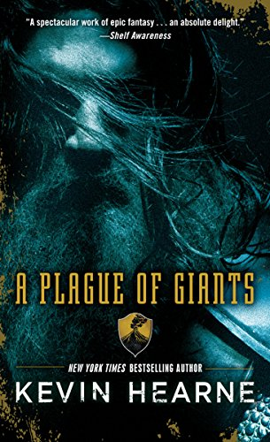 A Plague of Giants: A Novel (Seven Kennings)
