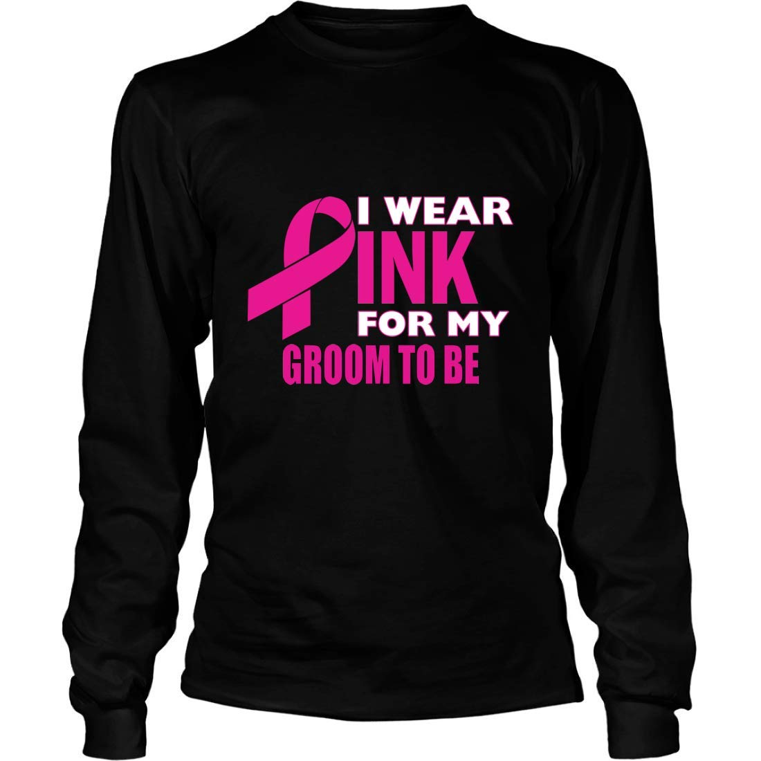 I Wear Pink for My Groom Long Sleeve T-Shirt Unisex Shirts Gifts for Breast Cancer Awareness
