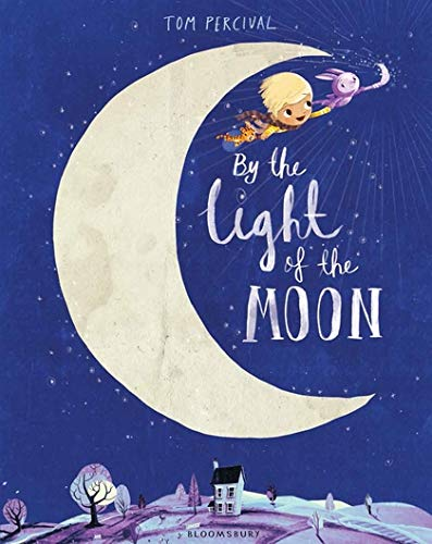 By the Light of the Moon: Amazon.co.uk: Percival, Tom, Percival, Tom:  9781408852118: Books